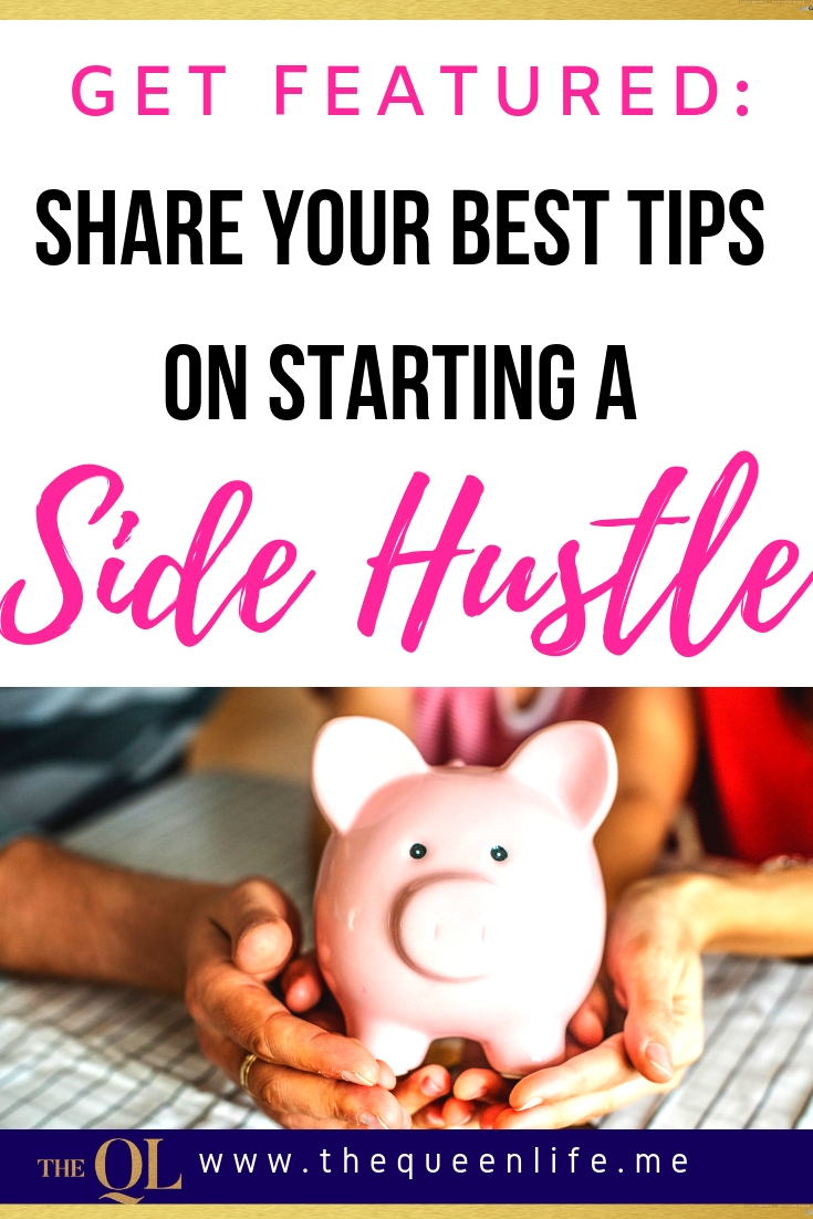Have side hustle ideas for people who want to make passive income? Share it with our readers and get featured in an upcoming blog post.