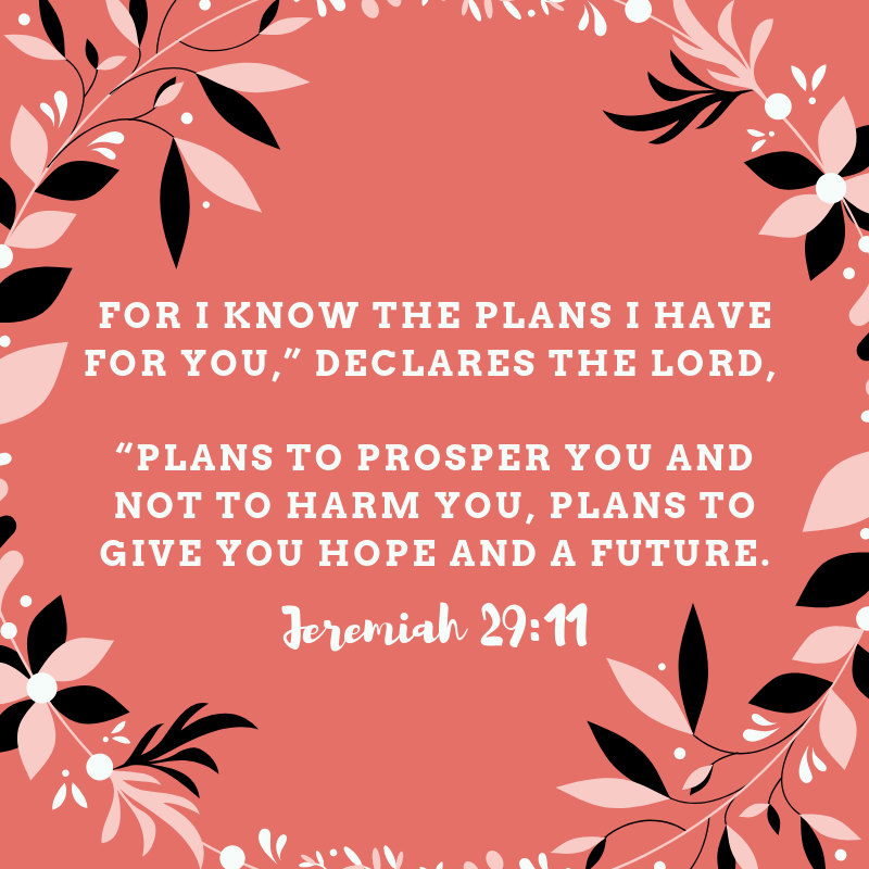 Jeremiah 29:11 - #4 of the Bible Verses about God's love for you that talks about His plans for you