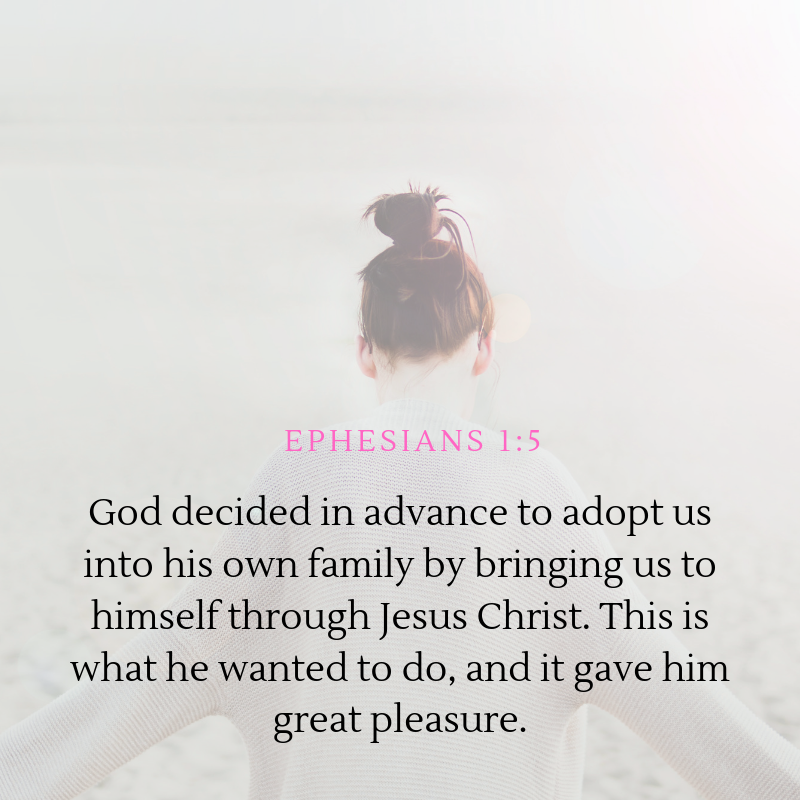 Ephesians 1:5 - One of the bible verses about God's love that talks about God's plan for us.