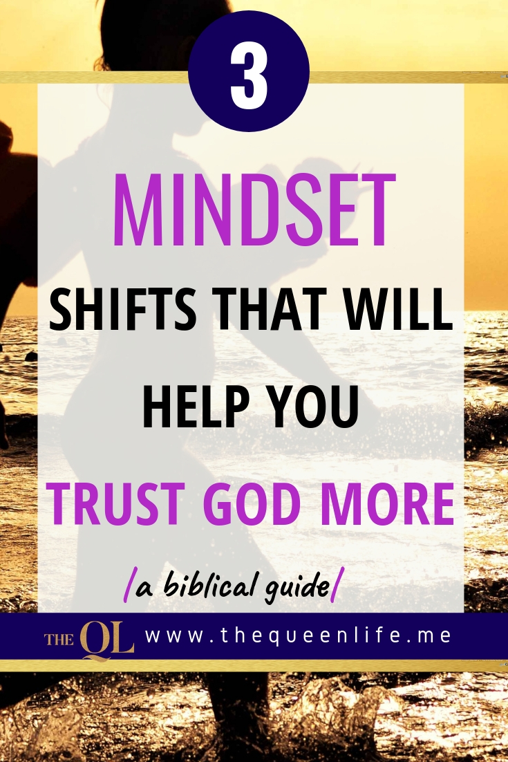 If you want to know how to have a relationship with God, you have to be honest about whether or not you trust Him. If you don't know how to trust God yet, these 3 mindset shifts will help.