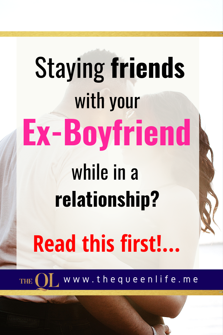 "Poster with couple kissing. Caption reads, ""Staying friends with your ex boyfriend while in a relationship? Read this first!"""