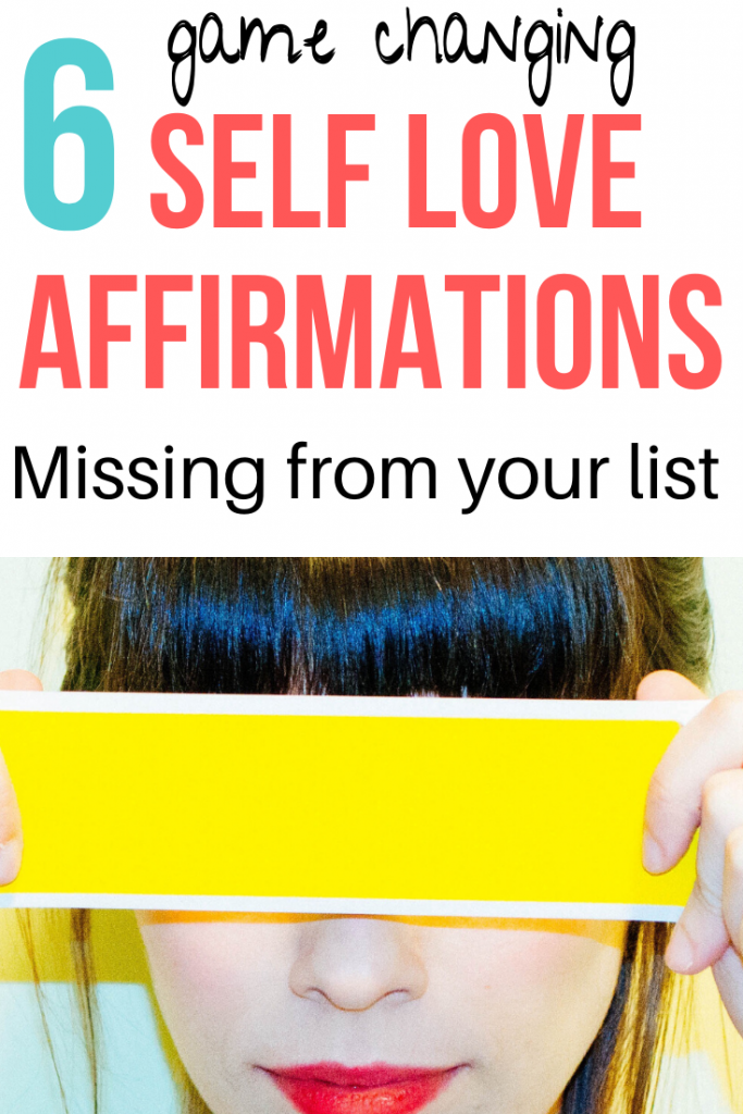 "woman holding yellow tape over her eyes, with caption that says ""6 game changing self love affirmations missing from your list"""