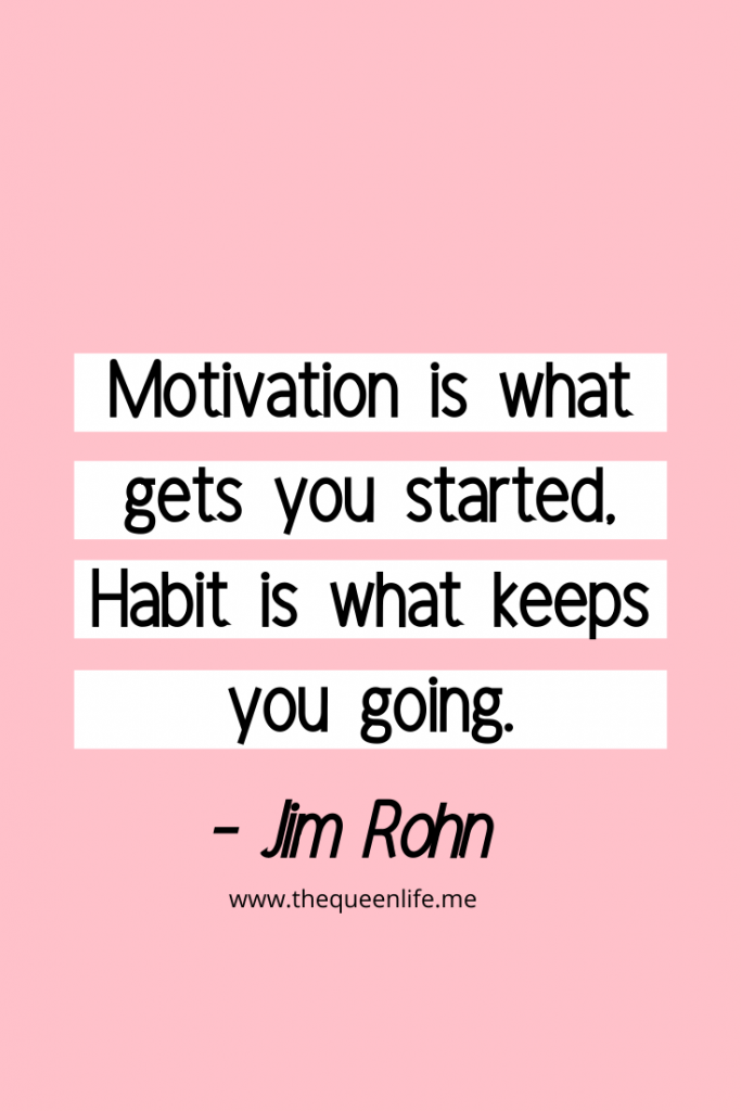 Quote describing that you need both motivation and habit to hit new goals