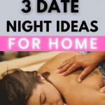 """Pin for the Blog post """"Your top 3 Date Night Ideas at Home"""