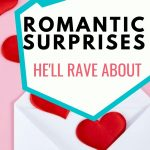 """Pin for Blog post - """"13 Romantic Surprises for Him"""" - Envelope with hearts coming out of it"""