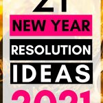 """Pin for the Blog post """"21 New Years Resolutions Ideas for 2021"""""""