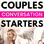 Pin for the Blogpost on Conversation Starters for Couples who want to connect more