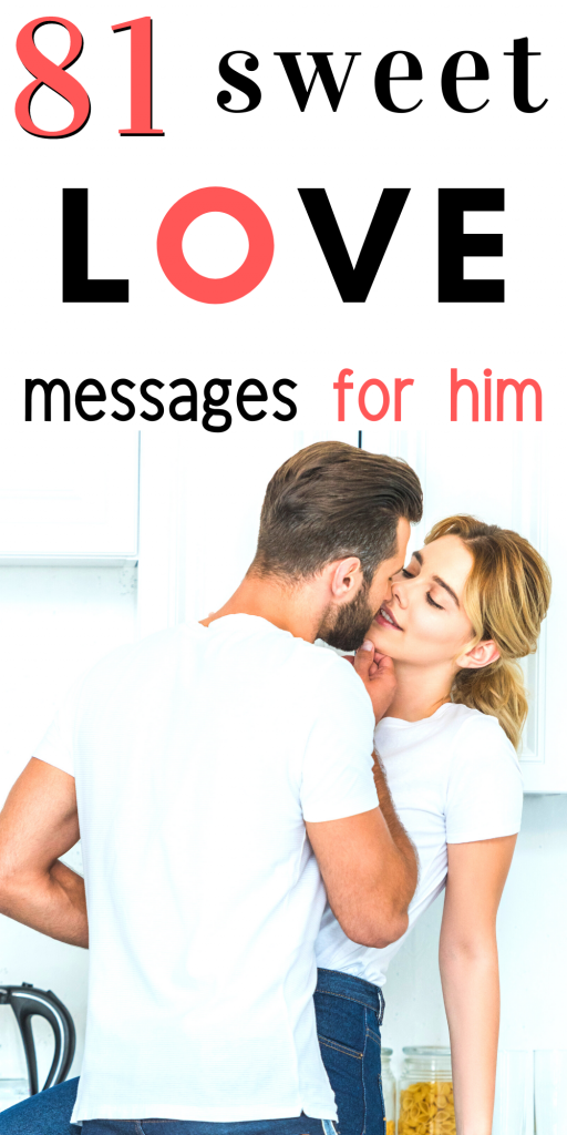 Pin for the Blog Post, 81 Sweet Love Messages For Him